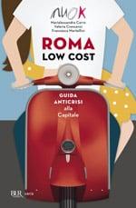 Книга Roma Low Cost - антикризисный гид по доступному Риму